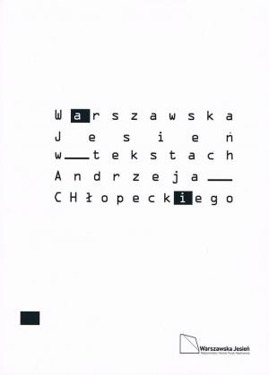The Warsaw Autumn through Andrzej Chłopecki's Text